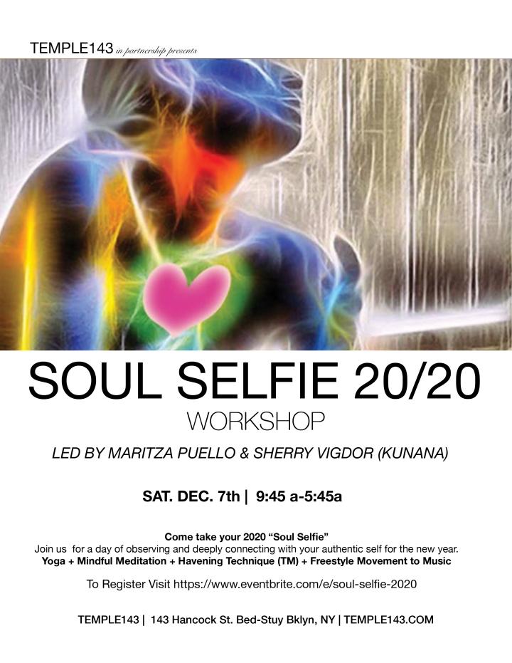 Soul Selfie 20:20 at Temple143