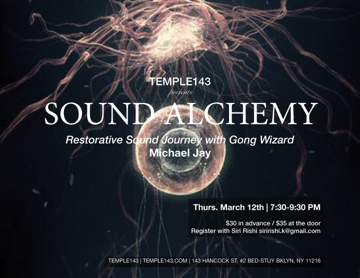 Sound Alchemy 2 with MJ at TEMPLE143